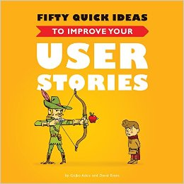 Book Cover: Book: Fifty Quick Ideas to Improve Your User Stories