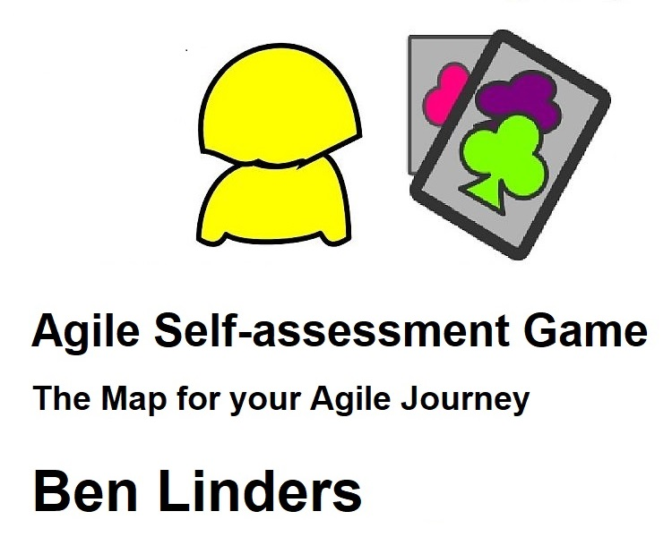 New Book The Agile SelfAssessment Game  Ben Linders