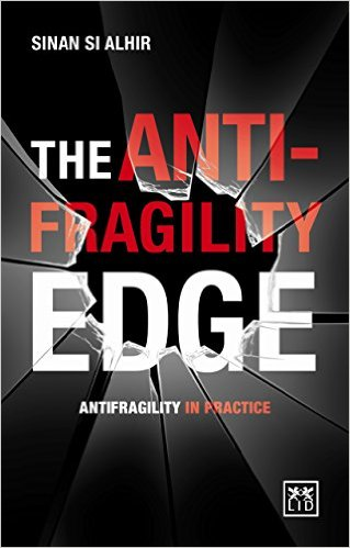 Book Cover: Book: The Antifragility Edge: Antifragility in Practice