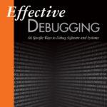 Book: Effective Debugging