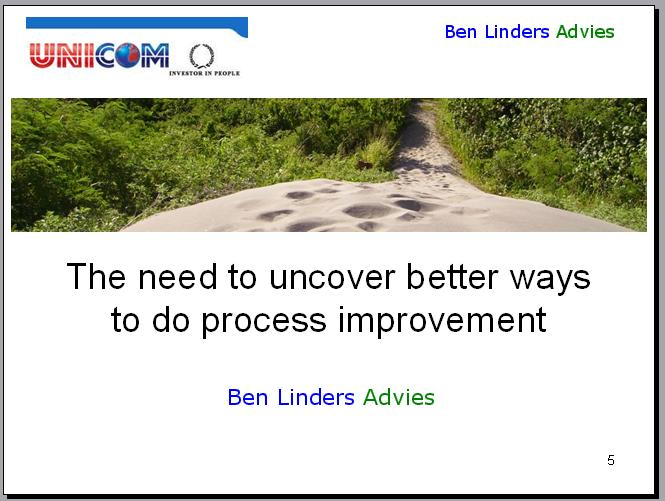 Uncovering Better Ways to do Process Improvement