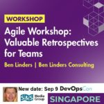 Agile Workshop Valuable Retrospectives for Teams at DevOpsCon Singapore [Sold Out]