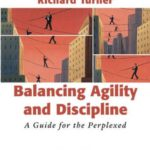 Book: Balancing Agility and Discipline