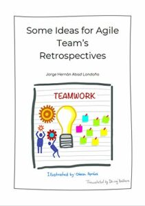 Book Cover: Book: Some Ideas for Agile Team's Retrospectives