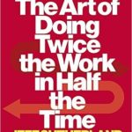 Book: Scrum: The Art of Doing Twice the Work in Half the Time