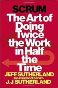 Book Cover: Book: Scrum: The Art of Doing Twice the Work in Half the Time