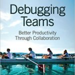 Book: Debugging Teams
