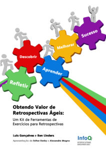 Portuguese edition of retrospectives exercises: Obtendo Valor de Retrospectivas Ágeis