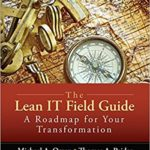 Book: The Lean IT Field Guide