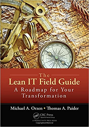 Book Cover: Book: The Lean IT Field Guide