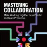 Book: Mastering Collaboration