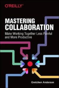 Book Cover: Book: Mastering Collaboration