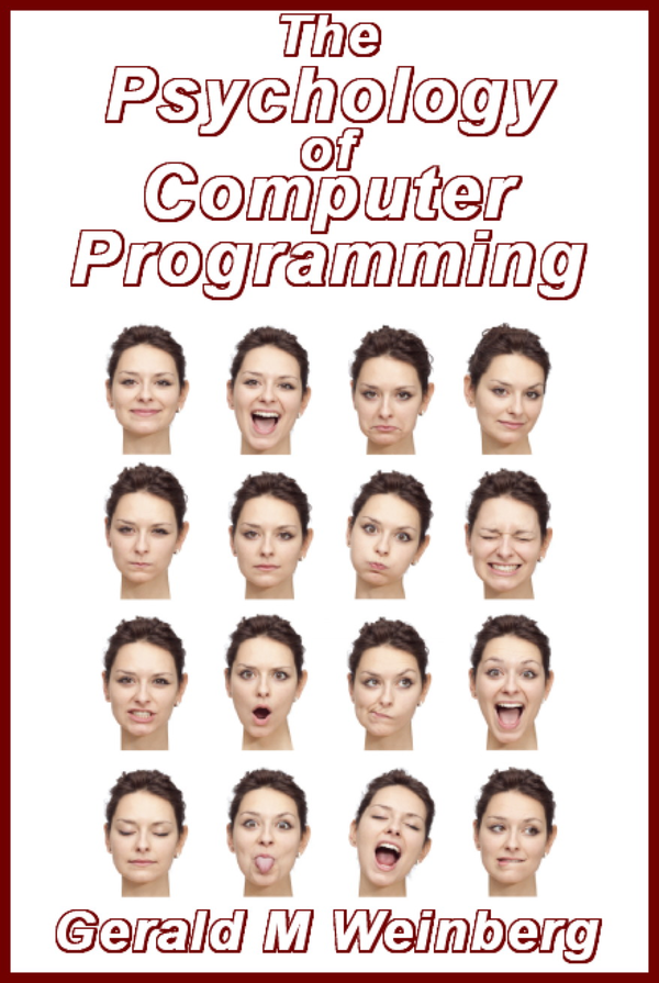 Book: The Psychology of Computer Programming