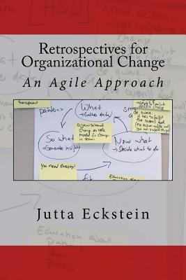 Book Cover: Book: Retrospectives for Organizational Change: An Agile Approach