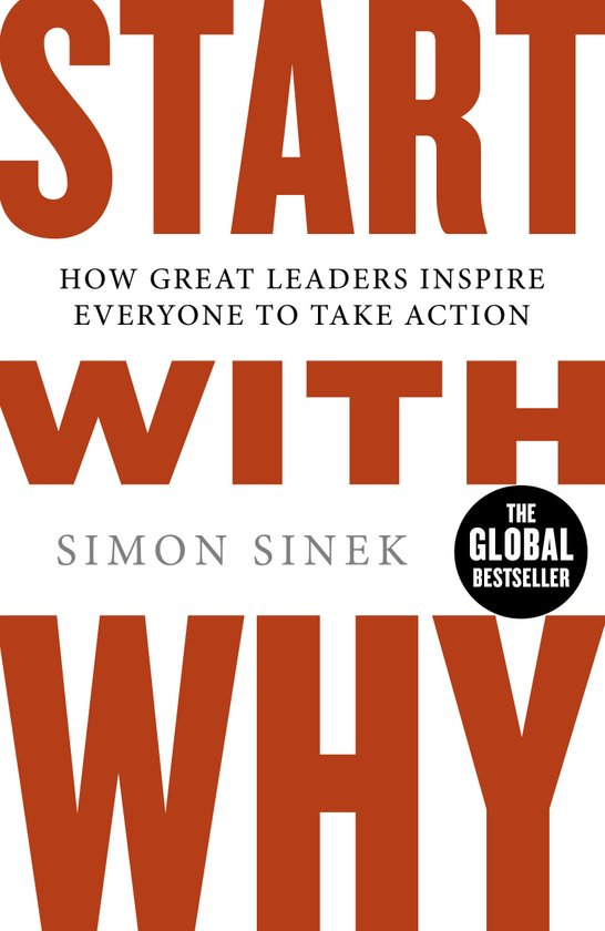 Book Cover: Book: Start with Why: How Great Leaders Inspire Everyone to Take Action