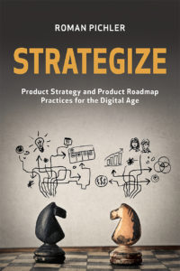 Book Cover: Book: Strategize: Product Strategy and Product Roadmap Practices for the Digital Age