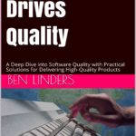 What Drives Quality