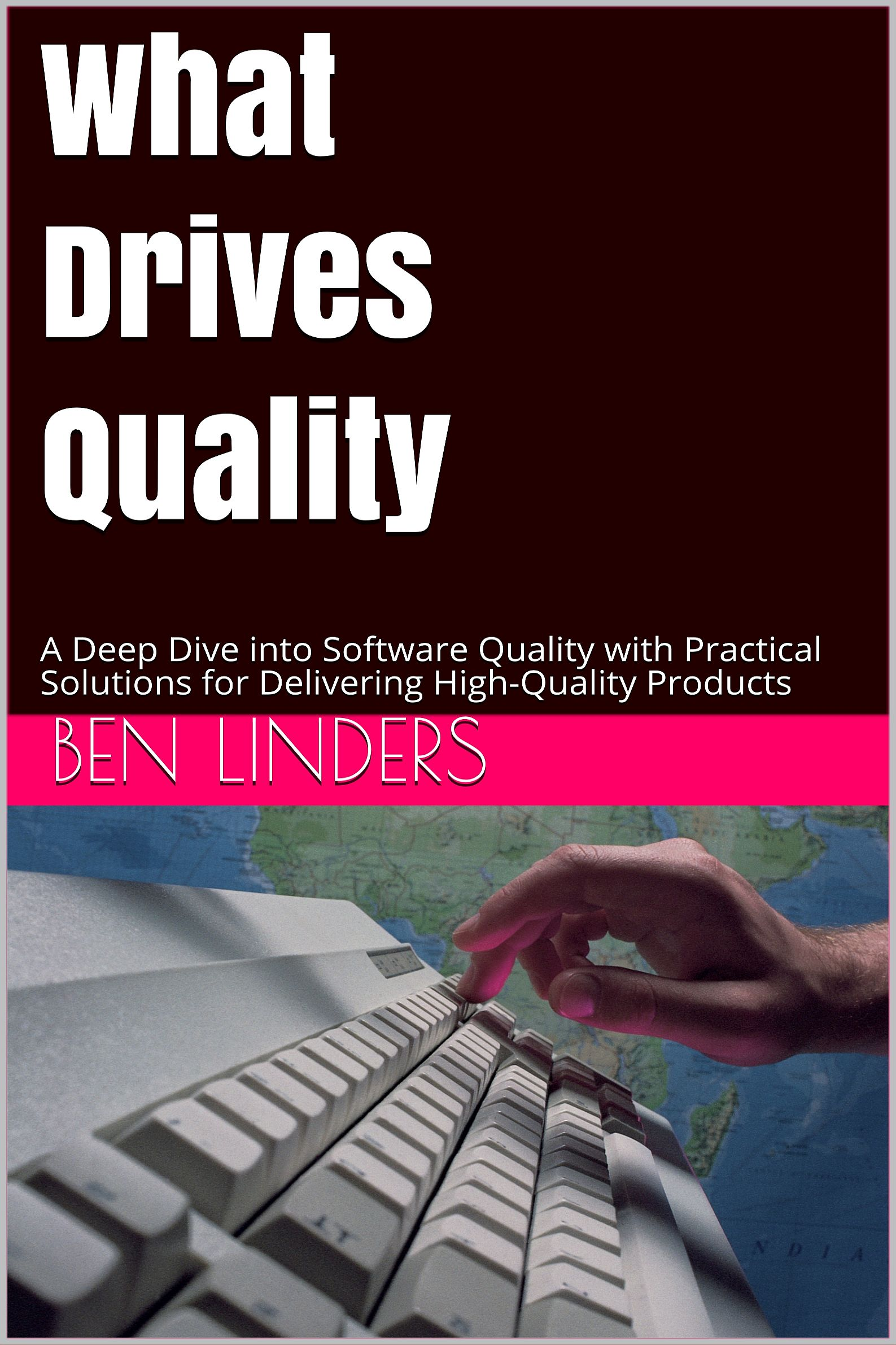 What Drives Quality – 1st edition (paperback)