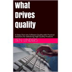 What Drives Quality: Toward a Second Edition