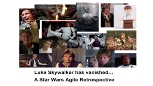 Luke Skywalker has vanished… A Star Wars Agile Retrospective