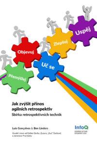 Czech edition Jak zvýšit přínos agilních retrospektiv released