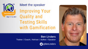 Improving Your Quality and Testing Skills with Gamification @ Online Testing Conference