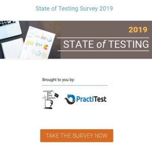 State of Testing Survey 2019 now open