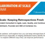 Webinar Keeping Retrospectives Fresh with Scrum Alliance