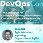 Agile Workshop Improving Organizational Agility at DevOpsCon London