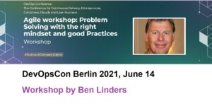Agile workshop: Problem Solving with the right mindset and good Practices
